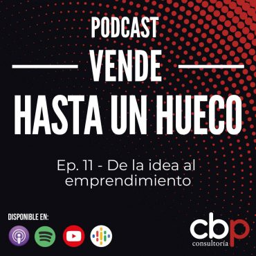 Episodio-11- de la idea al emprendimiento
